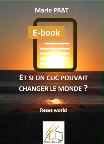 Et si un clic pouvait changer le monde ? E-book