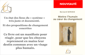 Mettre l'humain au coeur du changement par Bernard Gervais