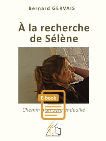 A la recherche de Sélène (E-book)