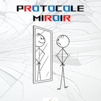 Protocole Miroir